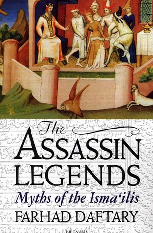 The Assassin Legends: Myths of the Ismailis
