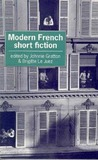 Modern French Short Fiction: An Anthology