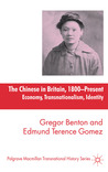 The Chinese in Britain, 1800 - Present: Economy, Transnationalism, Identity