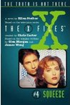 Squeeze (The X-Files: Middle Grade, #4)