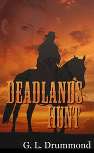 Deadlands Hunt by G.L. Drummond