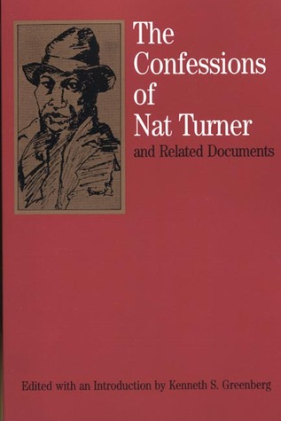 The Confessions of Nat Turner by Kenneth S. Greenberg