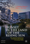 Sunset in the Land of the Rising Sun: Why Japanese Multinational Corporations Will Struggle in the Global Future