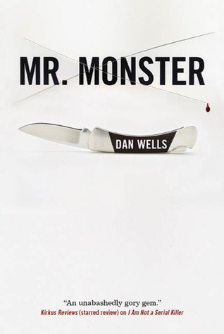 Mr. Monster (John Cleaver #2)