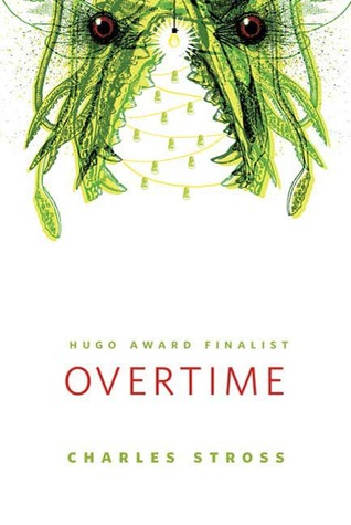 Overtime (Laundry Files, #3.5)