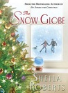 The Snow Globe by Sheila Roberts