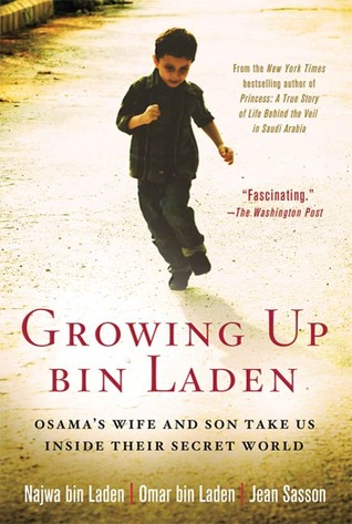 Growing Up bin Laden by Najwa bin Laden