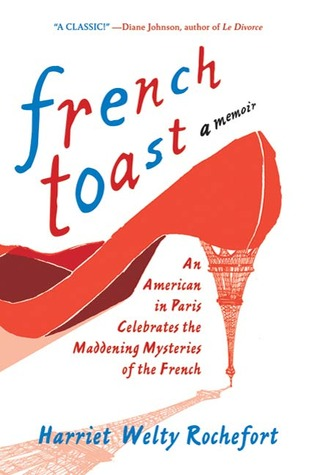 French Toast by Harriet Rochefort