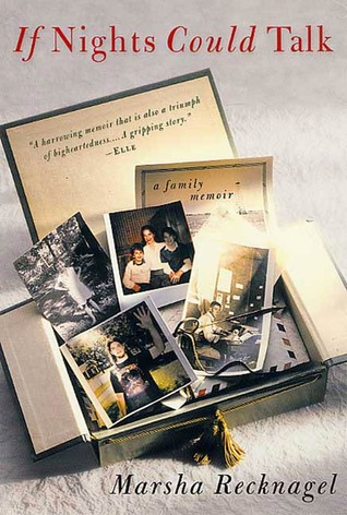 If Nights Could Talk: A Family Memoir