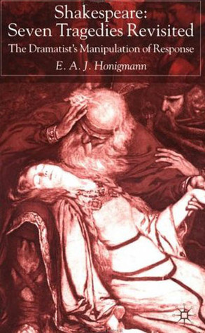 Shakespeare by E.A.J. Honigmann