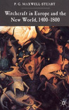 Witchcraft in Europe and the New World, 1400-1800