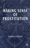 Making Sense of Prostitution