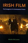 Irish Film: The Emergence of a Contemporary Cinema