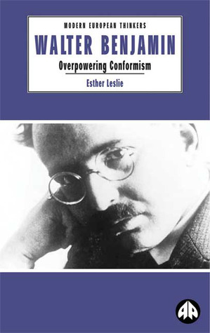 Walter Benjamin by Esther Leslie