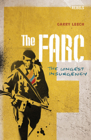 The FARC: The Longest Insurgency