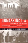 Unmasking L.A.: Third Worlds & the City