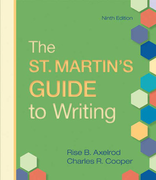 Free download The St. Martin's Guide to Writing by Rise Axelrod, Charles Cooper, Charles R. Cooper PDF
