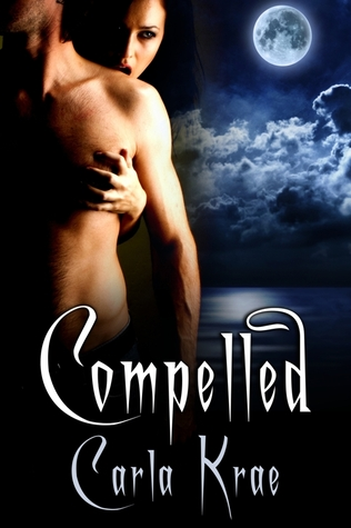 Compelled by Carla Krae