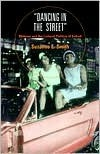 Dancing in the Street by Suzanne E. Smith