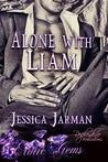 Alone with Liam