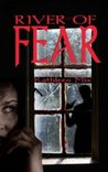 River of Fear