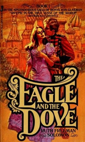 The Eagle and the Dove by Ruth Freeman Solomon