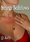 Strange Bedfellows (Strange Bedfellows, #1)