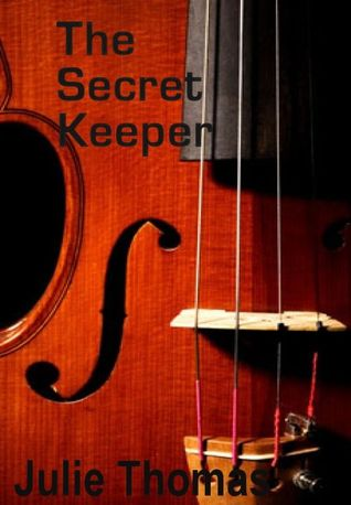 The Secret Keeper by Julie  Thomas