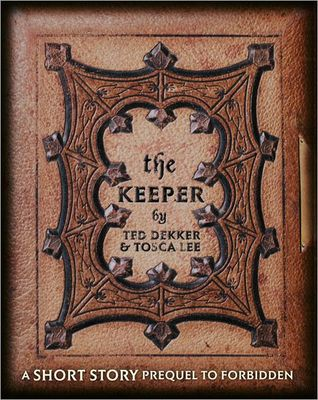The Keeper by Ted Dekker