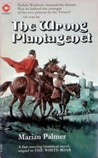 The Wrong Plantagenet (Lovell Duo, #2)