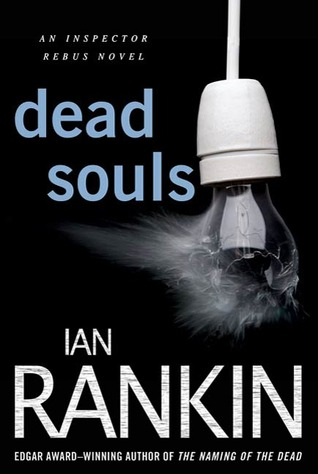 Dead Souls: An Inspector Rebus Novel