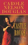 Castle Rouge: A Novel of Suspense featuring Sherlock Holmes, Irene Adler, and Jack the Ripper