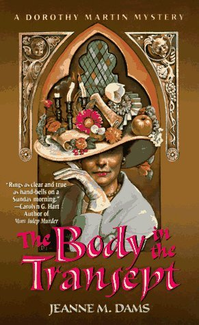The Body In The Transept by Jeanne M. Dams