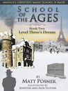 Level Three's Dream (School of Ages, #2)