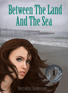Between the Land and the Sea (Marina's Tales, #1)