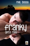 Franky Gets Real