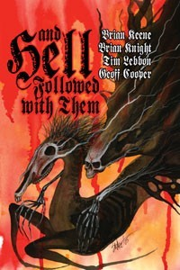 And Hell Followed With Them by Brian Keene