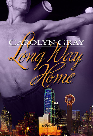 Long Way Home by Carolyn  Gray