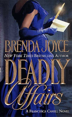 Deadly Affairs (Francesca Cahill Deadly #3)