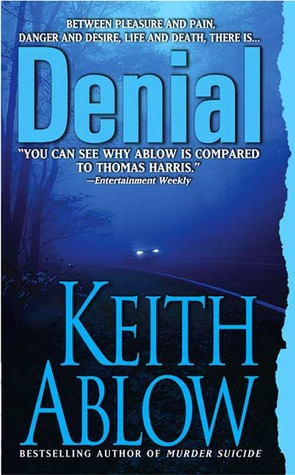 Denial by Keith Ablow