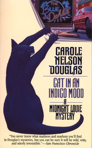 Cat in an Indigo Mood by Carole Nelson Douglas