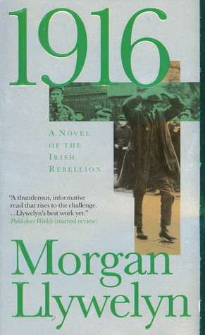 1916: A Novel of the Irish Rebellion
