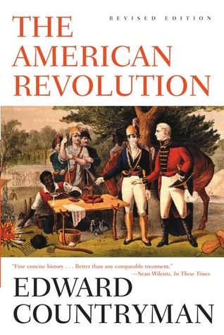 The American Revolution by Edward Countryman