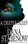 A Deeper Sleep (Kate Shugak, #15)