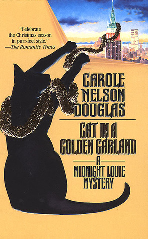 Cat in a Golden Garland by Carole Nelson Douglas