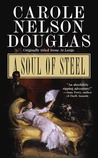 A Soul of Steel (Irene Adler, #3)