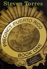 Precinct Puerto Rico: A Luis Gonzalo Novel, Book One