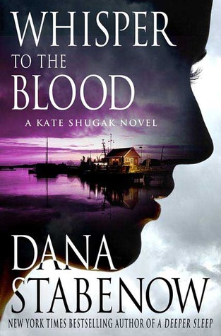 Whisper To The Blood (Kate Shugak, #16)