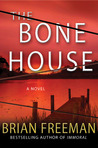 The Bone House (Cab Bolton, #1)