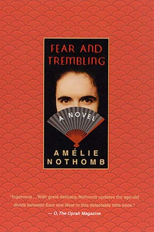 Fear and Trembling by Amélie Nothomb